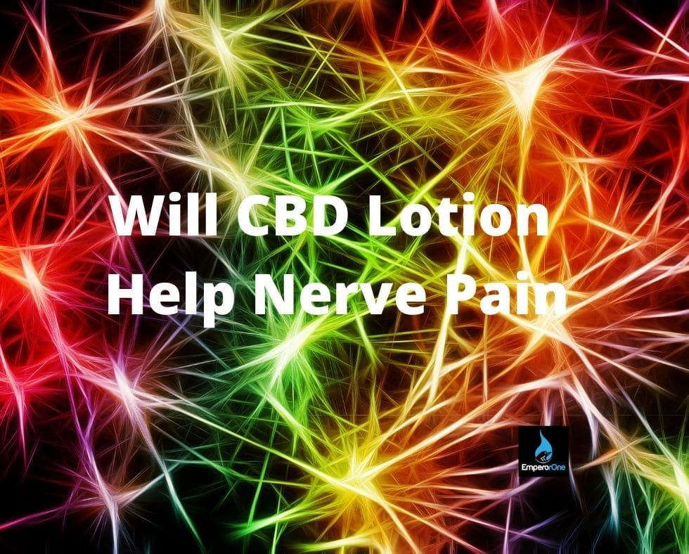 Will CBD lotion help with nerve pain